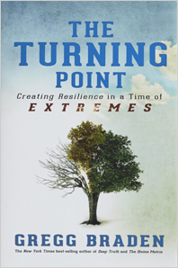 Gregg Braden The Turning Point