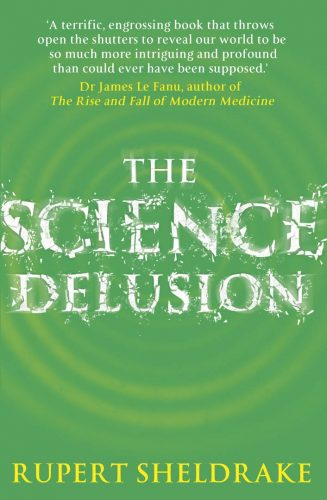 science-delusion Rupert Sheldrake