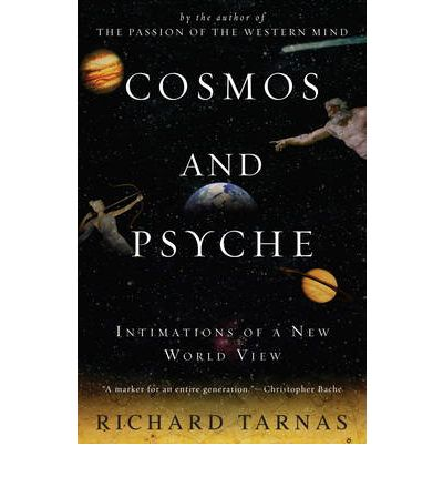 Richard Tarnas Cosmos and Psyche